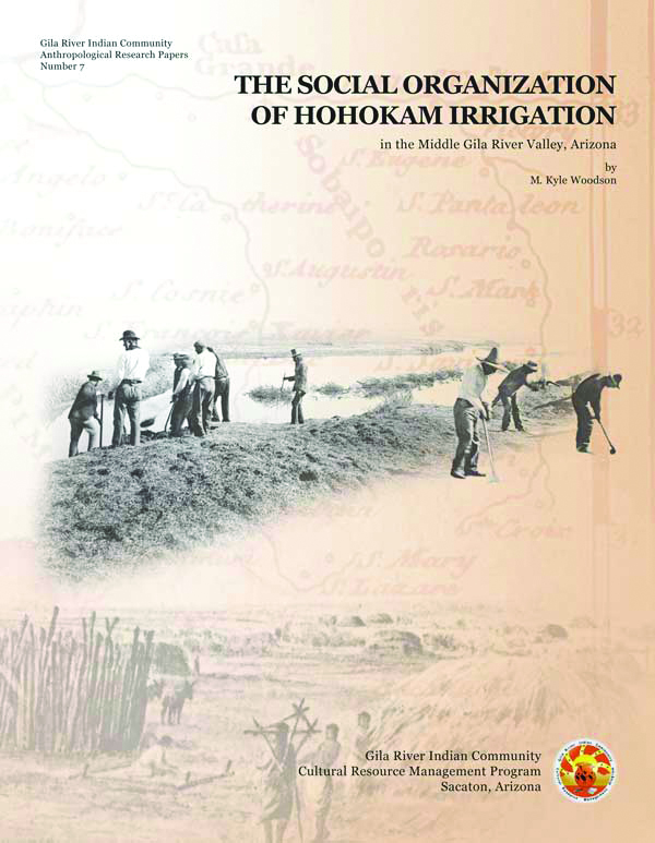 The Social Organization of Hohokam Irrigation in the Middle Gila River Valley, Arizona