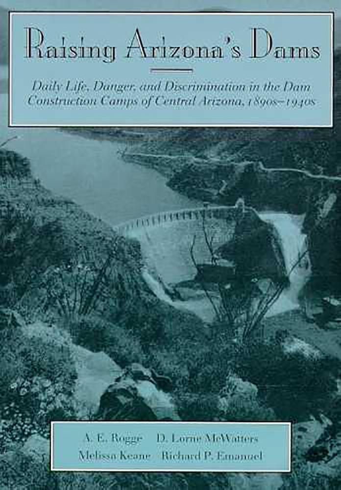 Raising Arizona's Dams