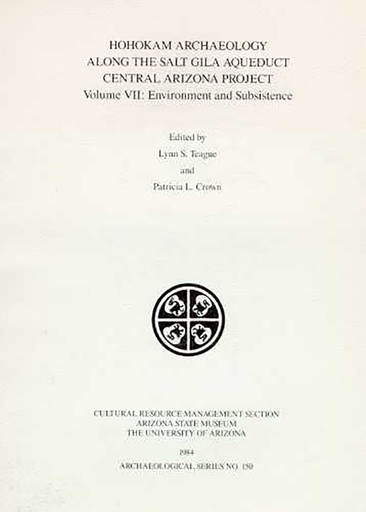 Hohokam Archaeology along the Salt-Gila Aqueduct, Central Arizona Project